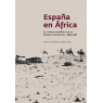 España en África. La ciencia española en el Sáhara Occidental (1884-1976)