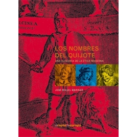 Los nombres del Quijote. Una alegoría de la ética moderna