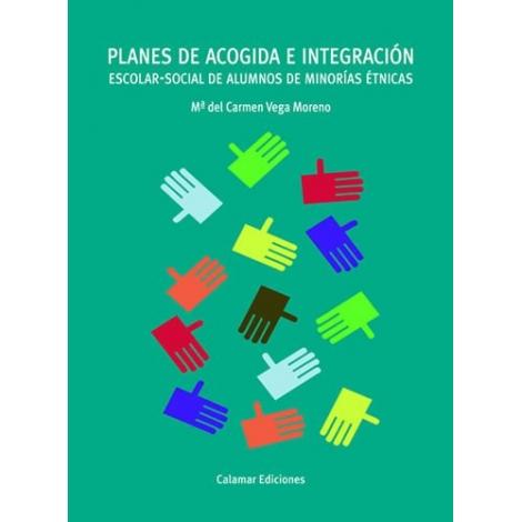 Planes de acogida e integración escolar-social de alumnos de minorías étnicas