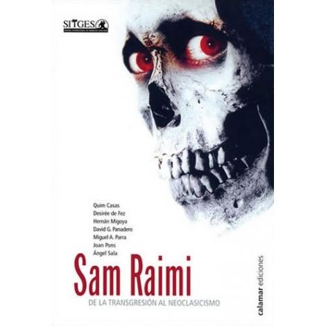 Sam Raimi. De la transgresión al neoclasicismo