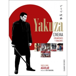 Yakuza Cinema. Crisantemos y dragones