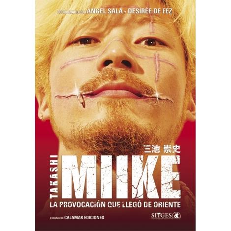 Takashi Miike. La provocación que llegó de Oriente