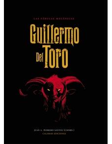 Las fábulas mecánicas. Guillermo del Toro