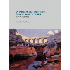 La calidad de la información sobre el agua en España. Un análisis crítico