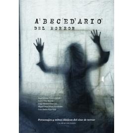 Abecedario del horror. Personajes y mitos clásicos del cine de terror