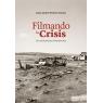 Filmando la crisis. Una mirada desde el Séptimo Arte